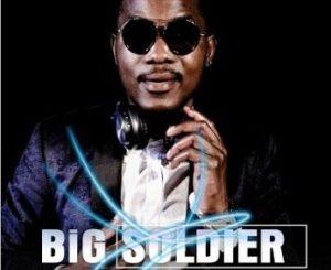 Big Soldier – Bade Tender