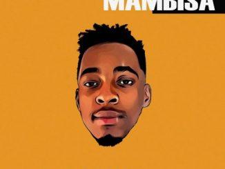 Mas Musiq – Mambisa