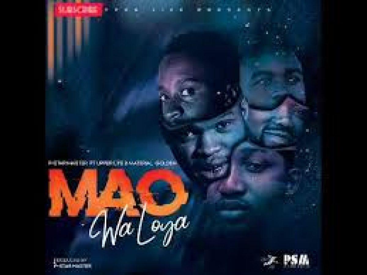 Download P Star Master Mao Wa Loya Ft Upper Life Material Golden Mp3 Fakazahiphop